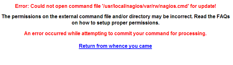 Error: Could not open command file '/usr/local/nagios/var/rw/nagios.cmd' for update!