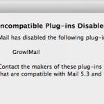 FIX : Incompatible Plug-Ins Disabled pour Growlmail 1.3.3